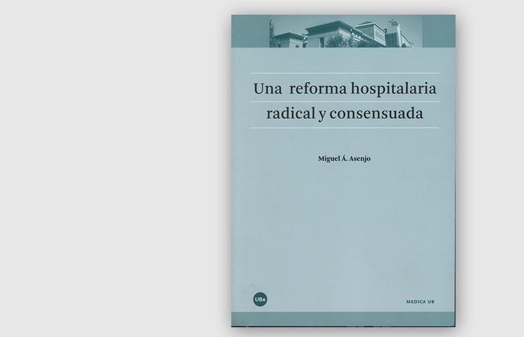 Com es va fer la reforma  de l'Hospital Clínic de Barcelona