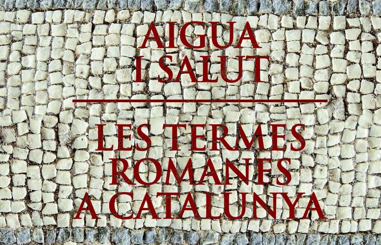 Nadala dedicada a les termes romanes a Catalunya