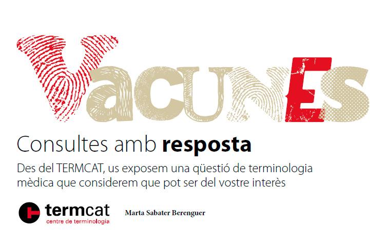 Les denominacions de vacunes en català (I)