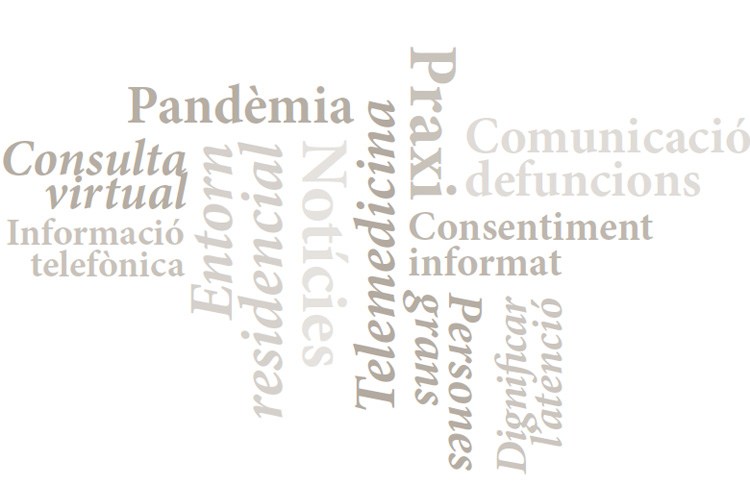 Consideracions deontològiques i de praxi <span class='nostrong'>durant la pandèmia de COVID-19</span>